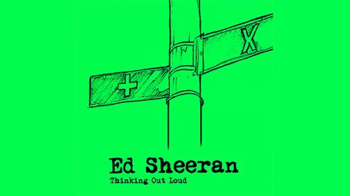 Ed Sheeran / Thinking Out Loud