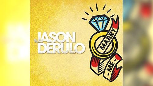 Marry Me / Jason Derulo