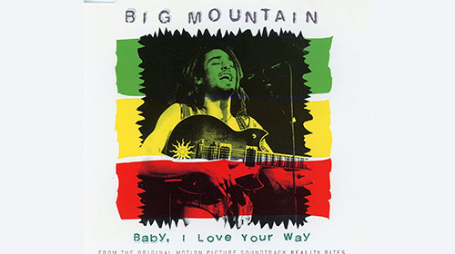 BABY,I LOVE YOUR WAY / BIG MOUNTAIN